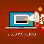 Video content marketing – Build a successful content marketing strategy – Part II